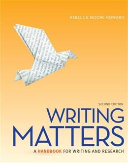 Writing Matters, by Howard, 2nd Tabbed Edition 9780077840280