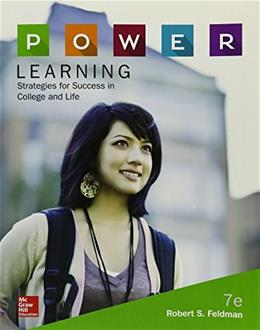 P.O.W.E.R. Learning: Strategies for Success in College and Life, by Feldman, 7th Edition 9780077842154