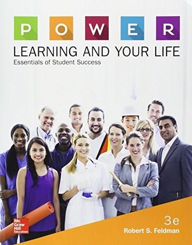 P.O.W.E.R. Learning and Your Life: Essentials of Student Success, by Feldman, 3rd Edition 9780077842178