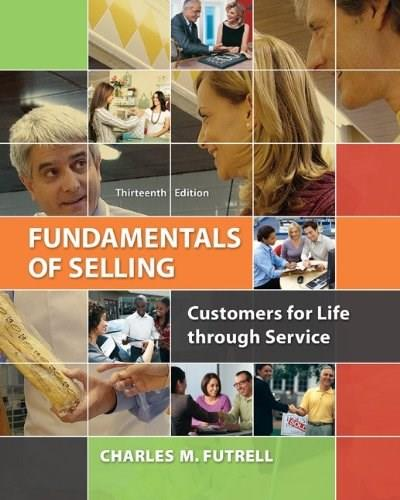 Fundamentals of Selling: Customers for Life through Service 13 9780077861018