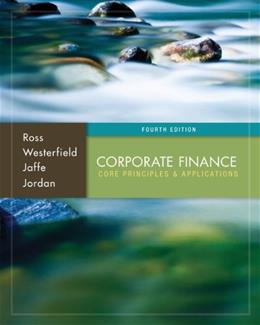 Corporate Finance: Core Principles and Applications (McGraw-Hill/Irwin Series in Finance, Insurance, and Real Est) 4 9780077861650