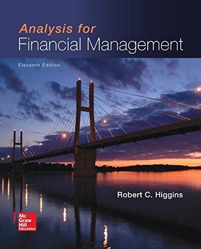 Analysis for Financial Management (Mcgraw-Hill/Irwin Series in Finance, Insurance, and Real Estate) 11 9780077861780