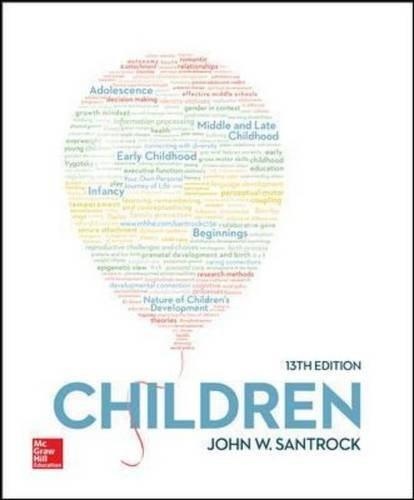 Children, by Santrock, 13th Edition 9780077861834