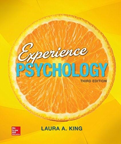 Experience Psychology, by King, 3rd Edition Loose Leaf 9780077861964