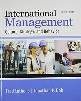 International Management: Culture, Strategy, and Behavior 9 9780077862442