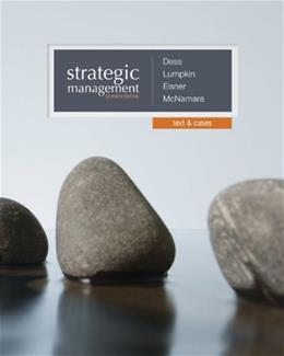 Strategic Management: Text and Cases 7 9780077862527