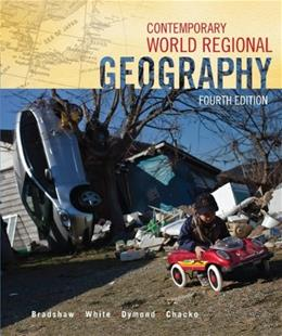Contemporary World Regional Geography, by Bradshaw, 4th Edition 4 PKG 9780077889814