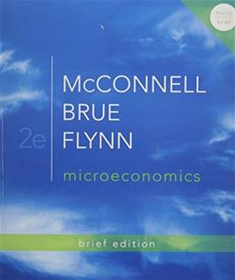 Microeconomics, by McConnell, 2nd Brief Edition 2 PKG 9780077924805