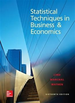Statistical Techniques in Business and Economics, by Lind, 16th Edition 9780078020520