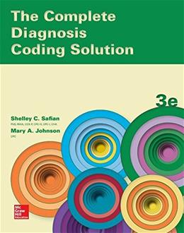 Complete Diagnosis Coding Solution, by Safian, 3rd Edition 9780078020704