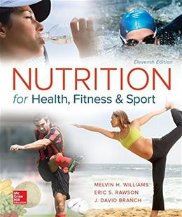 Nutrition for Health, Fitness and Sport, by Williams, 11th Edition 9780078021350