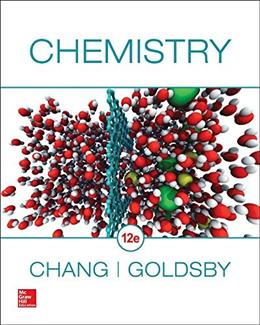 Chemistry, by Chang, 12th Edition 9780078021510