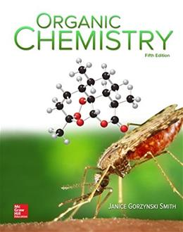 Organic Chemistry, by Smith, 5th Edition 9780078021558