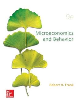 Microeconomics and Behavior (Mcgraw-hill/Irwin Series in Economics) 9 9780078021695