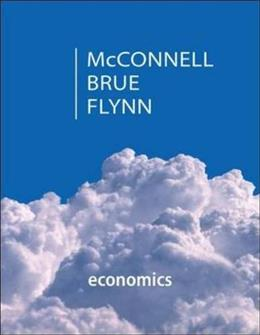 Economics, by McConnell, 20th Edition 9780078021756