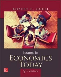 Issues in Economics Today (The Mcgraw-hill/Irwin Series in Economics) 7 9780078021817