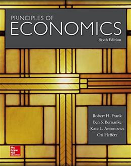 Principles of Economics, by Frank, 6th Edition 9780078021855