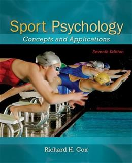 Sport Psychology: Concepts and Applications 7 9780078022470