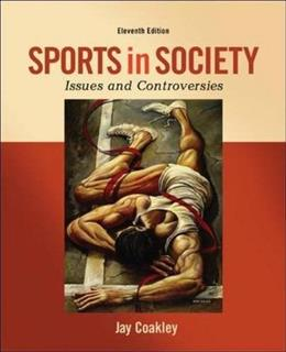 Sports in Society: Issues and Controversies 11 9780078022524