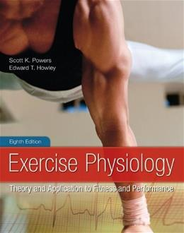 Exercise Physiology: Theory and Application to Fitness and Performance 8 9780078022531