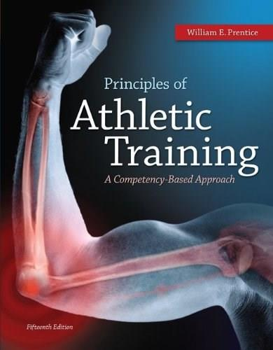 Principles of Athletic Training A Competency-Based Approach 15 9780078022647
