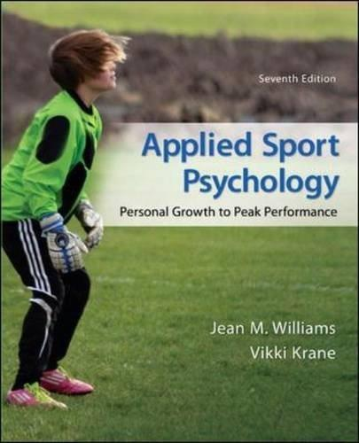 Applied Sport Psychology: Personal Growth to Peak Performance 7 9780078022708