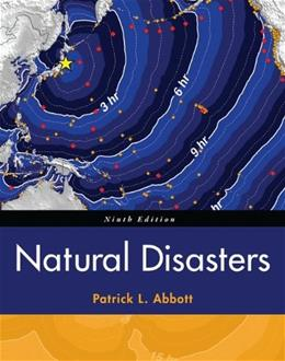 Natural Disasters, by Abbott, 9th Edition 9780078022876