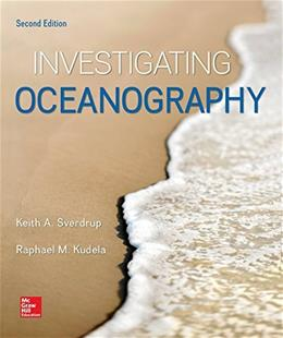 Investigating Oceanography, by Sverdrup, 2nd Edition 9780078022937
