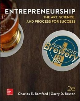 ENTREPRENEURSHIP: The Art, Science, and Process for Success, by Bamford, 2nd Edition 9780078023187