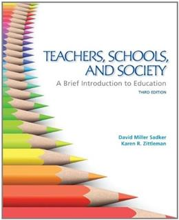 Teachers, Schools, and Society:  A Brief Introduction to Education 3 9780078024337