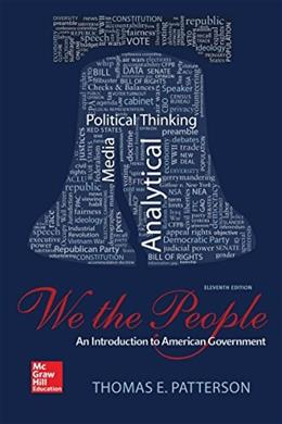 We the People, by Patterson, 11th Edition 9780078024795