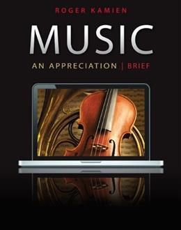 Music: An Appreciation, 7th Brief Edition 9780078025099