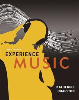 Experience Music, by Charlton, 3rd Edition 3 w/CD 9780078025136
