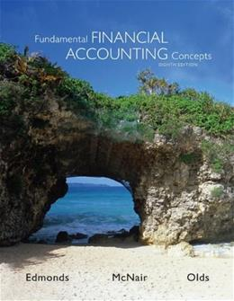 Fundamental Financial Accounting Concepts, by Edmonds, 8th Edition 9780078025365