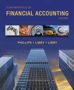 Fundamentals of Financial Accounting, by Phillips, 4th Edition 9780078025372