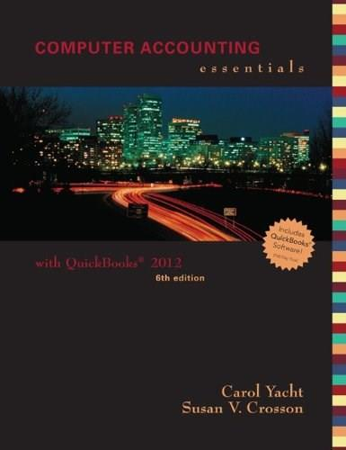 Computer Accounting Essentials, by Yacht, 6th Edition 6 w/CD 9780078025570