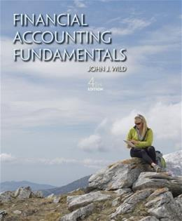 Financial Accounting Fundamentals, by Wild, 4th Edition 9780078025594