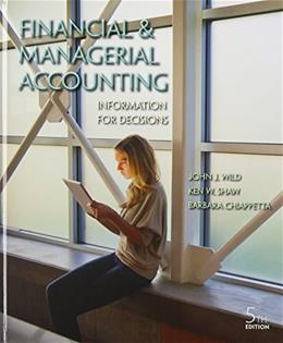 Financial and Managerial Accounting: Information for Decisions 5 9780078025600