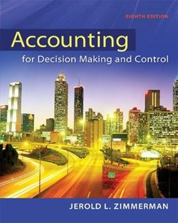 Accounting for Decision Making and Control 8 9780078025747