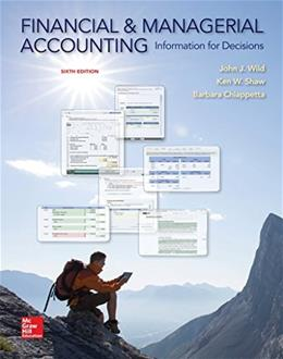 Financial and Managerial Accounting: Information for Decisions 6 9780078025761