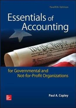 Essentials of Accounting for Governmental and Not-for-Profit Organizations 12 9780078025815