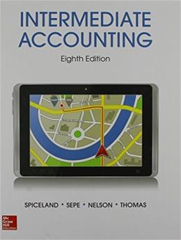 Intermediate Accounting, by Spiceland, 8th Edition 9780078025839