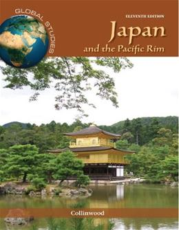 Global Studies: Japan and the Pacific Rim, by Collinwood, 11th Edition 9780078026249