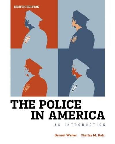 The Police in America: An Introduction 8 9780078026546