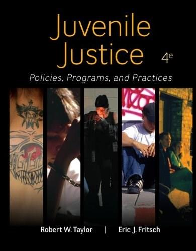 Juvenile Justice: Policies, Programs, and Practices 4 9780078026560