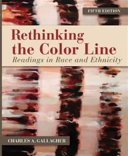 Rethinking the Color Line: Readings in Race and Ethnicity 5 9780078026638