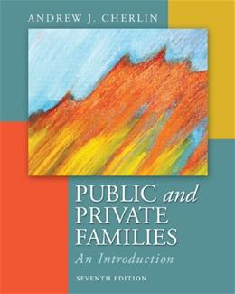Public and Private Families: An Introduction 7 9780078026676