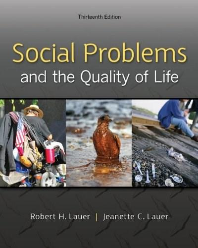 Social Problems and the Quality of Life, 13th Edition 9780078026867