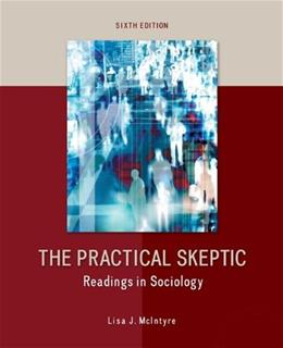 The Practical Skeptic: Readings in Sociology 6 9780078026881