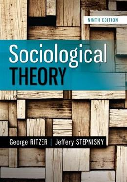 Sociological Theory, 9th Edition 9780078027017